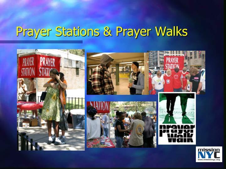 Prayer Stations & Prayer Walks