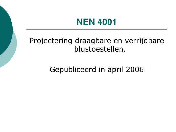 Nen 4001