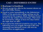 cao deferred entry