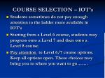 course selection iot s