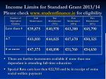 income limits for standard grant 2013 14 please check www studentfinance ie for eligibility