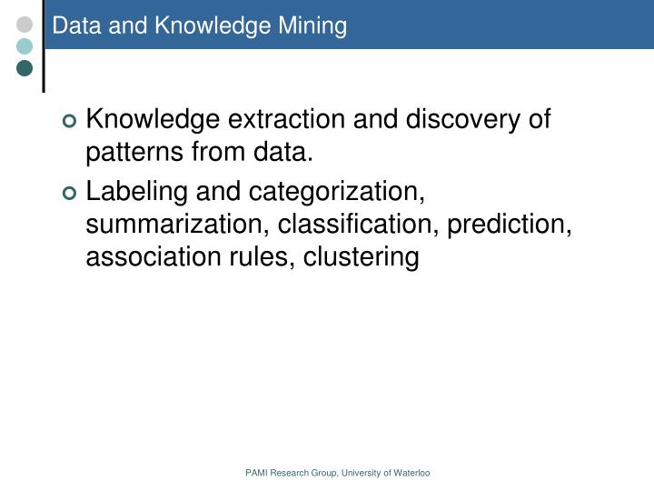 Data and knowledge mining