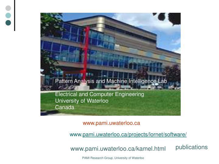 Pattern Analysis and Machine Intelligence Lab