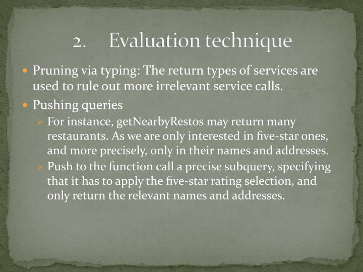 2.Evaluation technique