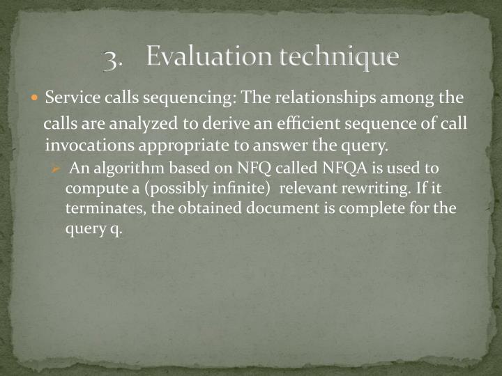 3.Evaluation technique