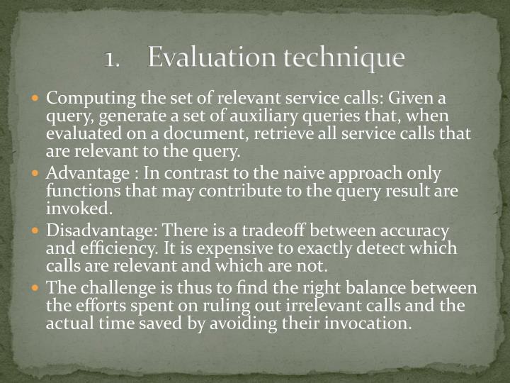 Evaluation technique