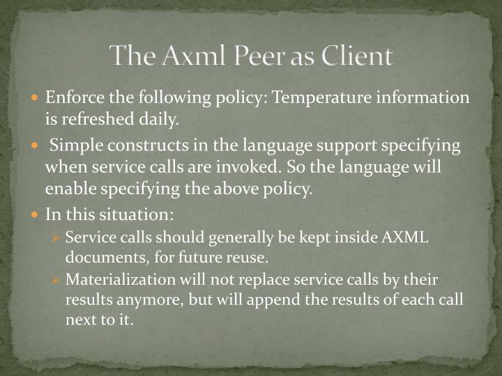 The Axml Peer as Client
