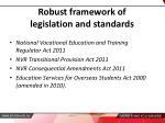 robust framework of legislation and standards