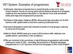 vet system examples of programmes