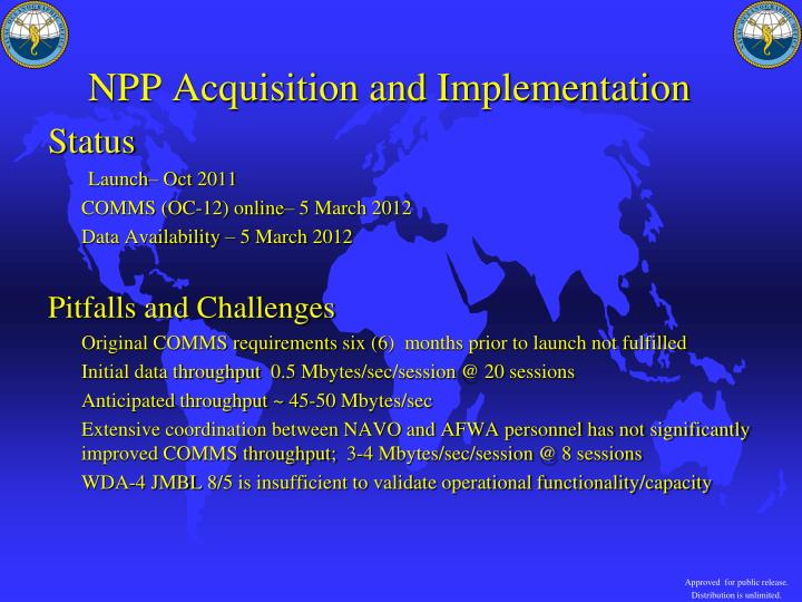 NPP Acquisition and Implementation