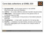 core data collections at embl ebi