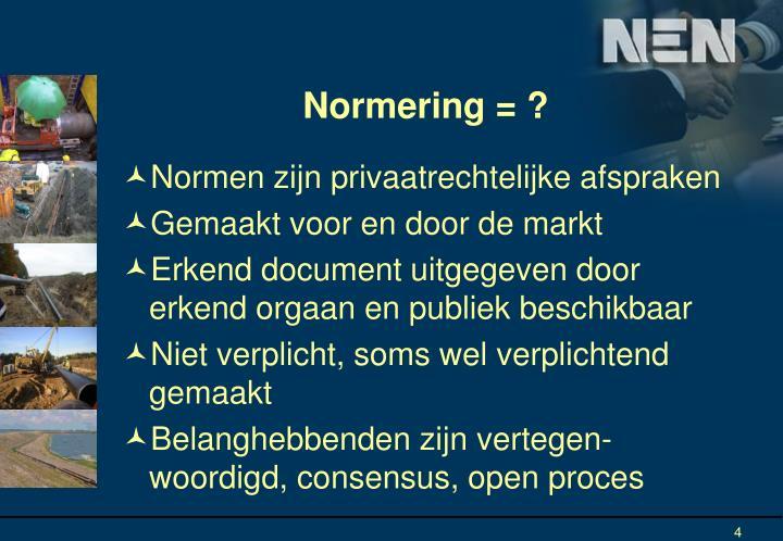 Normering = ?