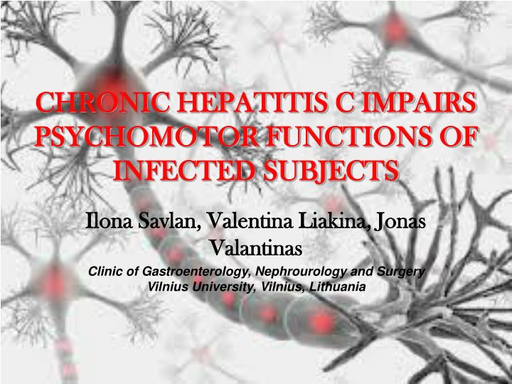 chronic hepatitis c impairs psychomotor functions of infected subjects