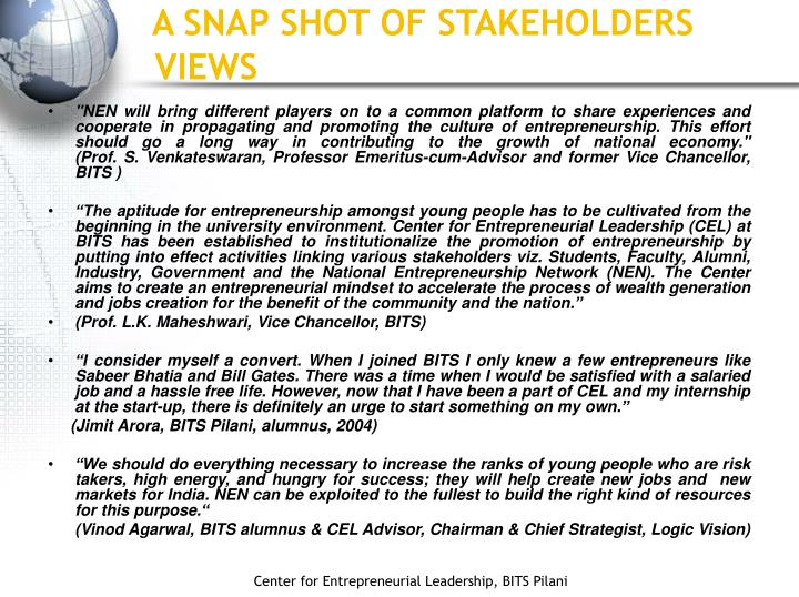 A SNAP SHOT OF STAKEHOLDERS