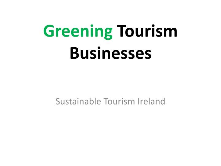 greening tourism businesses n.
