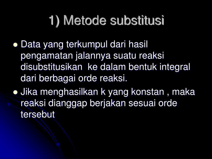 1) Metode substitusi