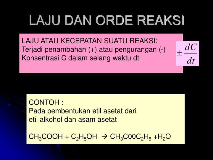 Laju dan orde reaksi