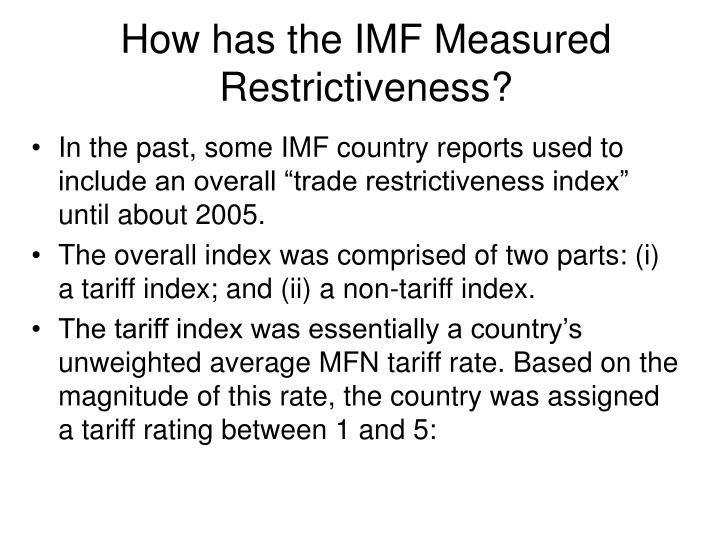 How has the IMF Measured Restrictiveness?