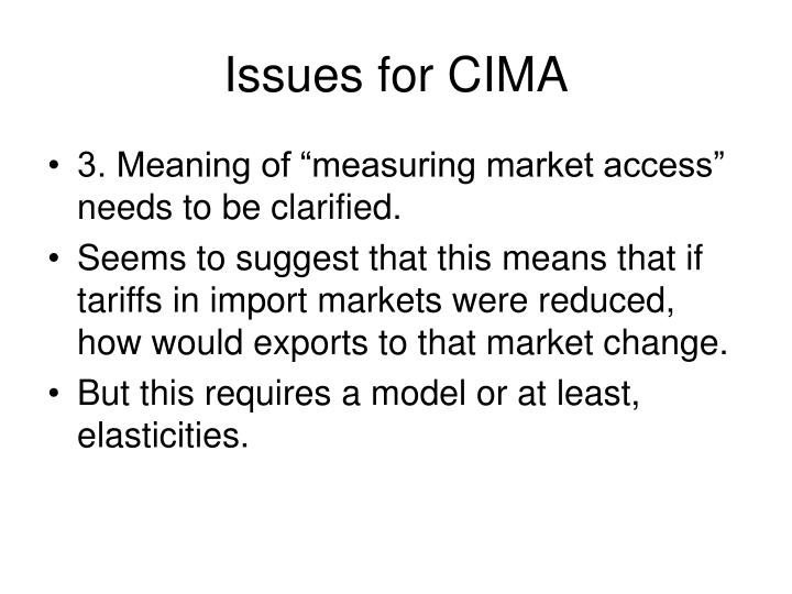 Issues for CIMA