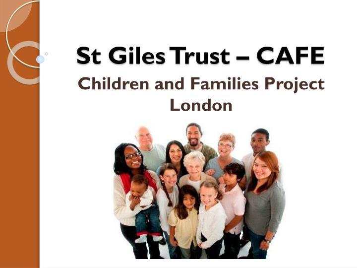 St giles trust cafe