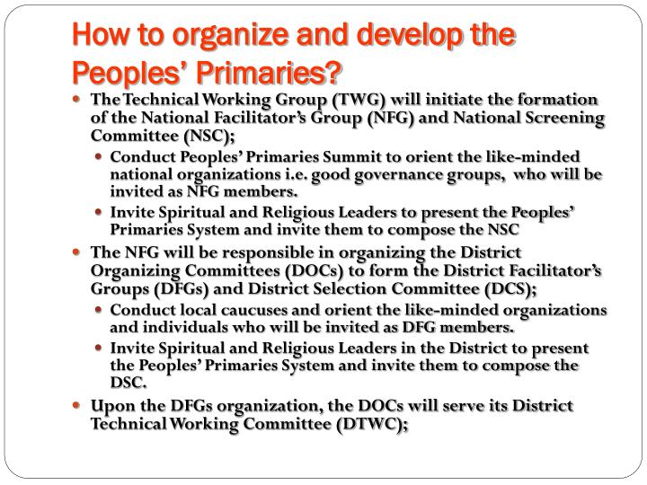 How to organize and develop the Peoples' Primaries?