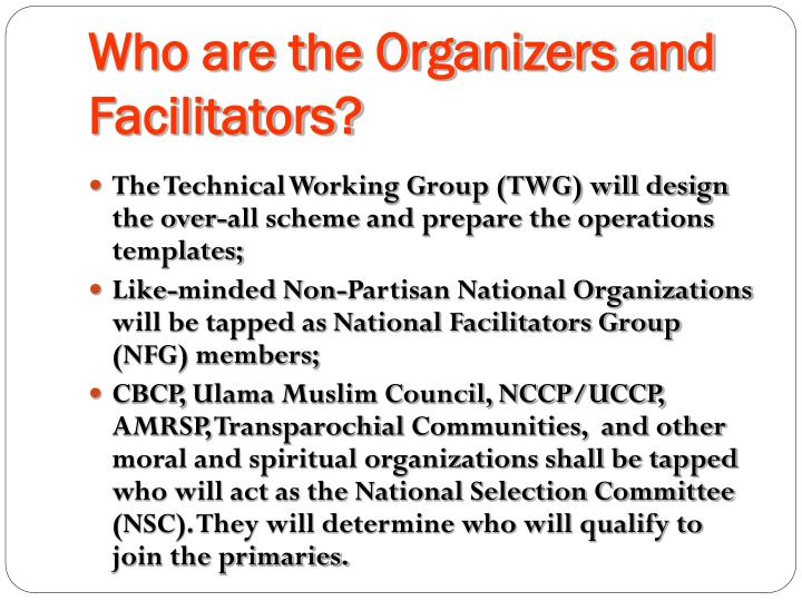 Who are the Organizers and Facilitators?