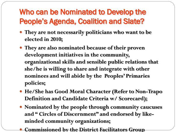 Who can be Nominated to Develop the People's Agenda, Coalition and Slate?