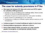 the case for subsidy provisions in ftas