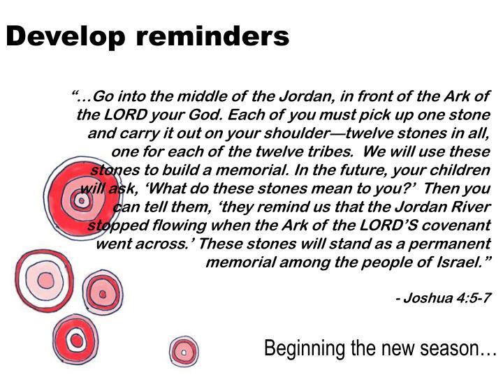 Develop reminders