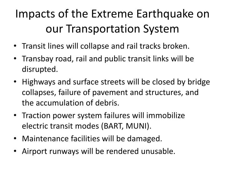 Impacts of the Extreme Earthquake on our Transportation System