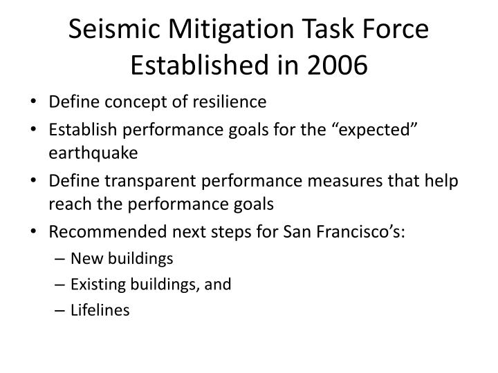 Seismic Mitigation Task Force Established in 2006