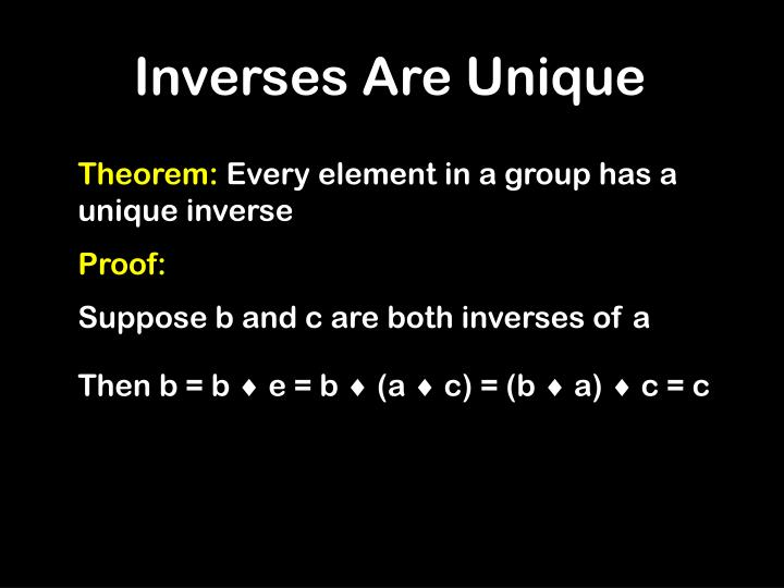 Inverses Are Unique