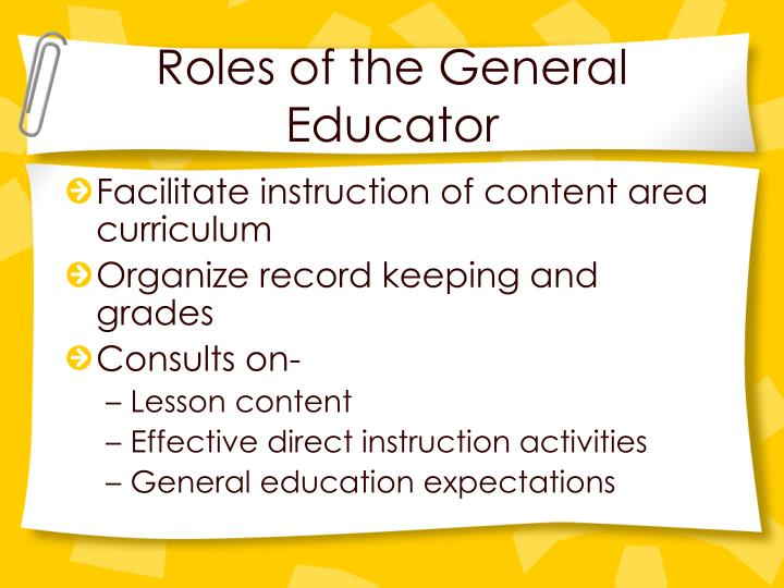 Roles of the General Educator