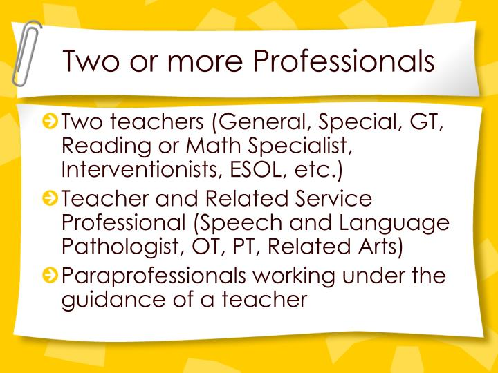Two or more Professionals