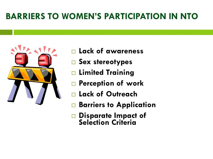 BARRIERS TO WOMEN'S PARTICIPATION IN NTO