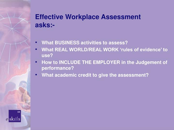 Effective Workplace Assessment