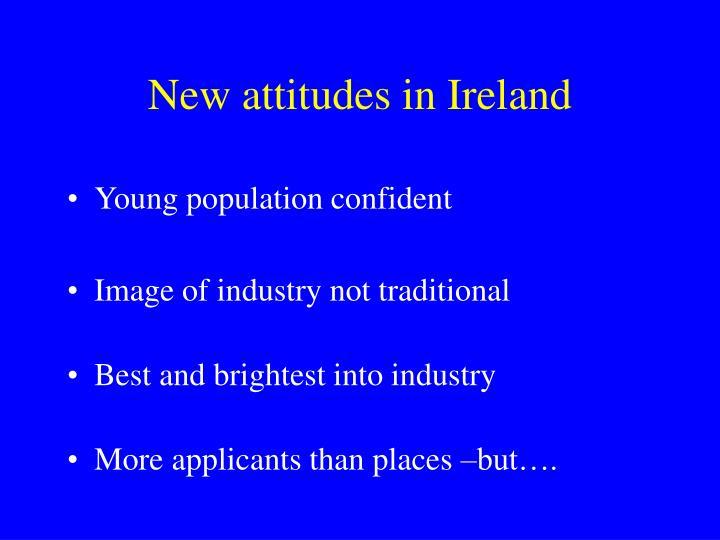 New attitudes in Ireland