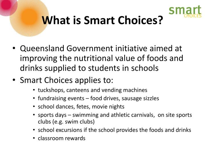 What is smart choices