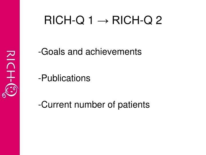 Rich q 1 rich q 2