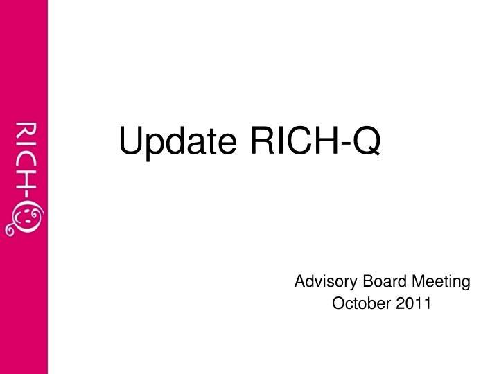 Update rich q