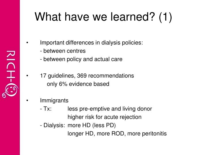 What have we learned? (1)
