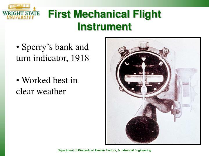 First Mechanical Flight Instrument