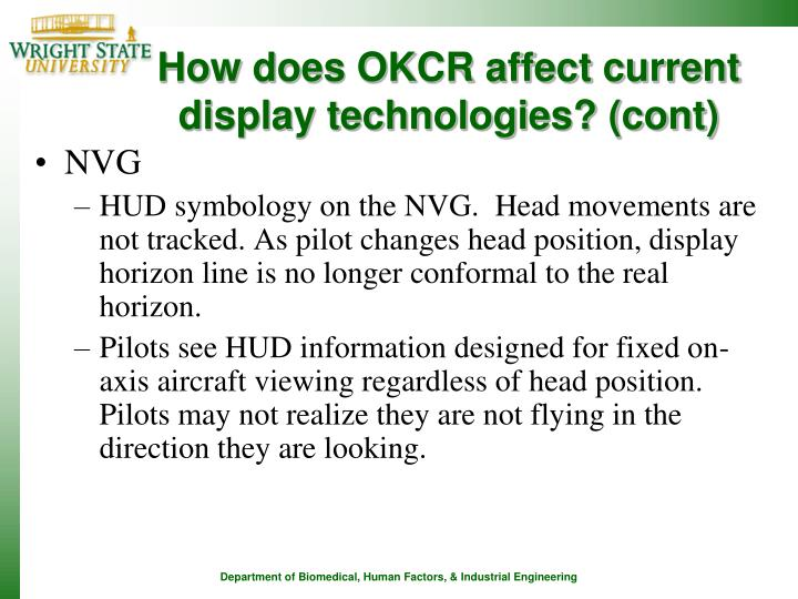 How does OKCR affect current display technologies? (cont)