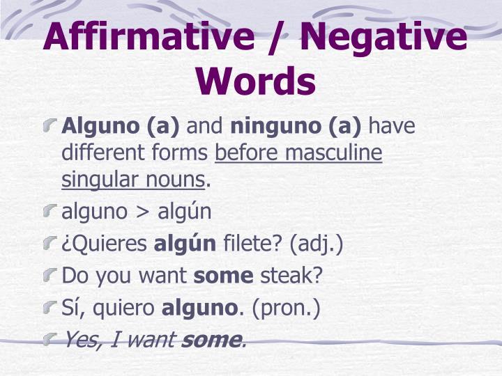 Affirmative / Negative Words
