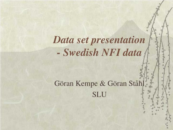Data set presentation