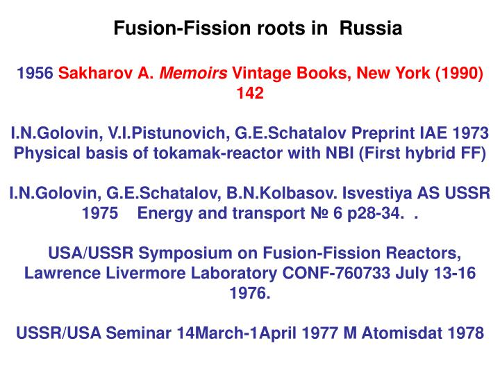 Fusion-Fission roots in  Russia