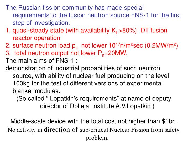 The Russian fission community has made