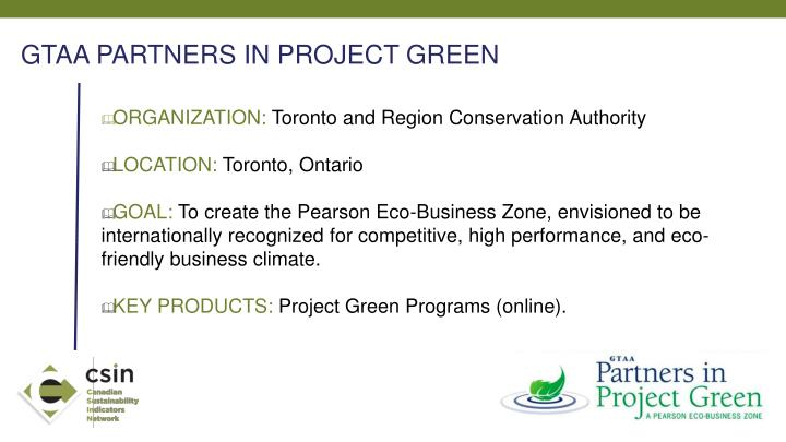 GTAA PARTNERS IN PROJECT GREEN