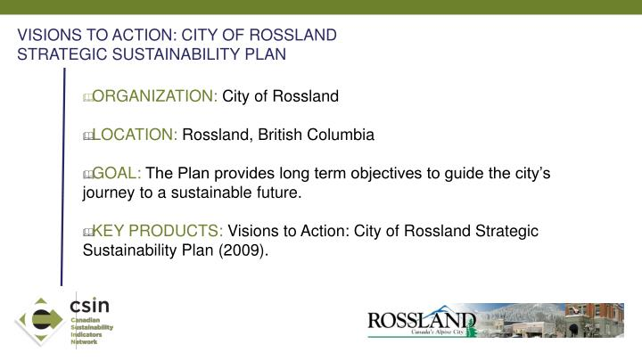 VISIONS TO ACTION: CITY OF ROSSLAND