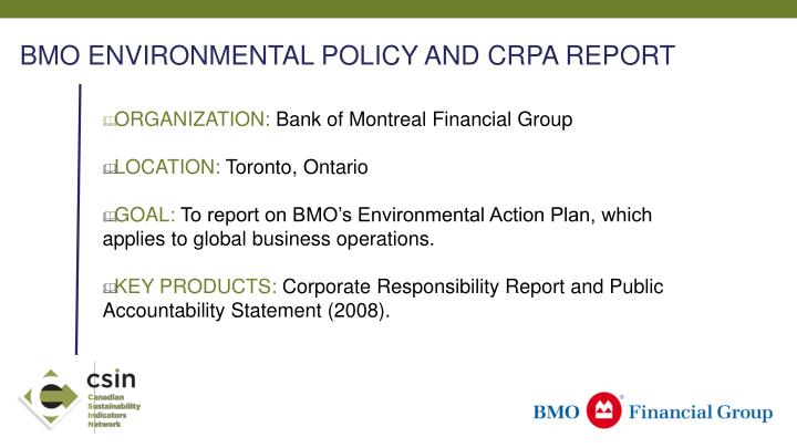 BMO ENVIRONMENTAL POLICY AND CRPA REPORT